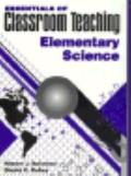 Essen.of Classroom Teach.:elem.science