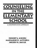 Counseling in the Elementary School A Comprehensive Approach