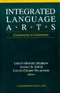 Integrated Language Arts: Controversy to Consensus - Lesley Mandel Morrow - Paperback