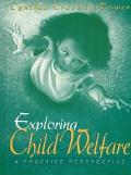 Exploring Child Welfare
