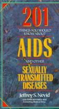 Two Hundred and One Things You Should Know about Aids and Other Sexually Transmitted Disease...