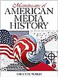 Mainstreams of American Media History A Narrative and Intellectual History