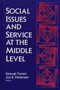 SOCIAL ISSUES & SERVICE AT MIDDLE LEVEL