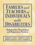 Families and Teachers of Individuals with Disabilities: Collaborative Orientations and Respo...