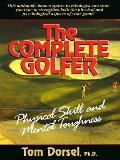 Complete Golfer; Physical Skill and Mental Toughness