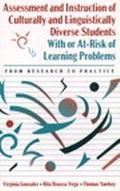 Assessment and Instruction of Culturally and Linguistically Diverse Students With or At-Risk...