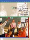 100 Ways to Enhance Self-concept...