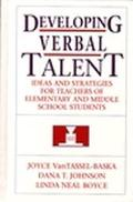 Developing Verbal Talent Ideas and Strategies for Teachers of Elementary and Middle School S...