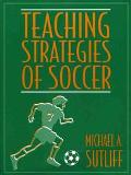 Teaching Strategies of Soccer