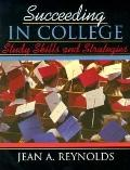 Succeeding in College Study Skills and Strategies