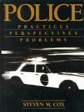 Police:practices,perspectives,problems