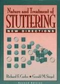 Nature and Treatment of Stuttering New Directions