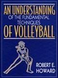 Understanding of the Fundamental Techniques of Volleyball