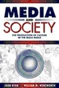 Media and Society The Production of Culture in the Mass Media