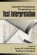 Scientist-Practitioner Perspectives on Test Interpretation