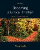 Becoming a Critical Thinker : A User-Friendly Manual Plus MyThinkingLab with Etext