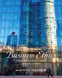 Business Ethics: Concepts and Cases Plus MyThinkingLab with eText -- Access Card Package (7t...
