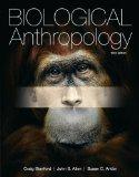 Biological Anthropology Plus MyAnthroLab with eText -- Access Card Package (3rd Edition)