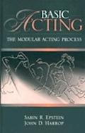 Basic Acting The Modular Acting Process