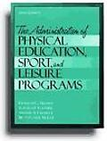 Administration of Physical Education, Sport, and Leisure Programs