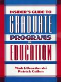 Insider's Guide to Graduate Programs in Education - Mark J. Drozdowski - Paperback