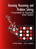 Assessing Reasoning and Problem Solving A Sourcebook for Elementary School Teachers
