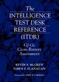 Intelligence Test Desk Reference (Itdr) Gf-Gc Cross-Battery Assessment