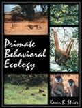 Primate Behavioral Ecology - Karen B. B. Strier - Paperback - Older Edition