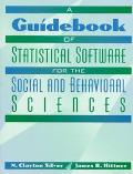 Guidebook of Statistical Software for the Social and Behavioral Sciences