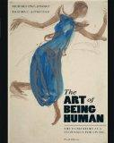 The Art of Being Human: The Humanities as a Technique for Living Plus MyHumanitiesKit -- Acc...