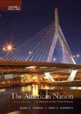 The American Nation: A History of the United States, Volume 2 with NEW MyHistoryLab with eTe...