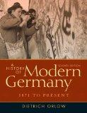 A History of Modern Germany: 1871 to Present Plus MySearchLab with eText -- Access Card Pack...