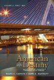 American Destiny: Narrative of a Nation, Volume 2 with NEW MyHistoryLab with eText -- Access...
