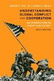 Understanding Global Conflict and Cooperation: An Introduction to Theory and History Plus My...