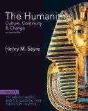 The Humanities: Culture, Continuity and Change, Book 1: Prehistory to 200 CE Plus NEW MyArts...
