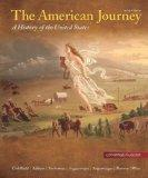 The American Journey: A History of the United States, Combined Volume, Reprint (6th Edition)