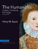 The Humanities: Culture, Continuity and Change, Volume 1 with NEW MyArtsLab (2nd Edition)