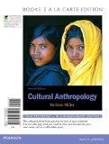 Cultural Anthropology, Books a la Carte Edition (7th Edition)