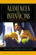 Audiences and Intentions A Book of Arguments
