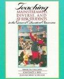 Teaching Mainstreamed, Diverse, and At-Risk Students in the General Education Classroom : Ex...