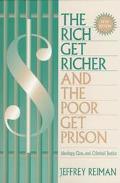 Rich Get Richer+poor Get Prison