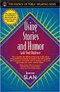 Using Stories and Humor Grab Your Audience!