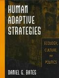 Human Adaptive Strategies