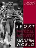 Sport and Physical Activity in the Modern World