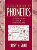 Fundamentals of Phonetics: A Practical Guide for Students (with FREE Audio CD)
