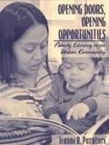 Opening Doors, Opening Opportunities Family Literacy in an Urban Community
