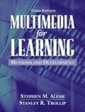 Multimedia for Learning Methods and Development