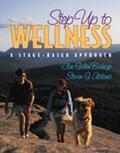 Step Up to Wellness A Stage-Based Approach