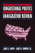Congressional Politics of Immigration Reform