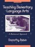 Teaching Elementary Language Arts A Balanced Approach